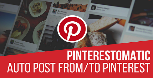 Pinterestomatic Automatic Post Generator and Pinterest Auto Poster Plugin for WordPress - CodeCanyon Item for Sale