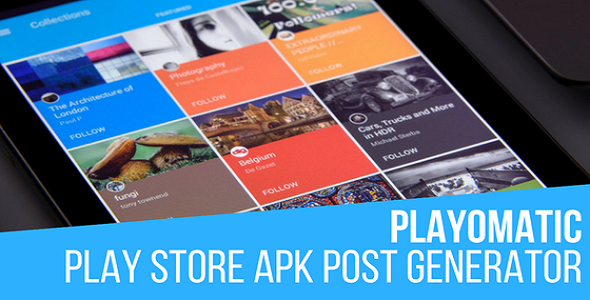 Playomatic - Play Store Automatic Post Generator Plugin for WordPress - CodeCanyon Item for Sale