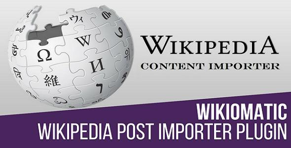 Wikiomatic - Automatic Post Generator Plugin for WordPress - CodeCanyon Item for Sale