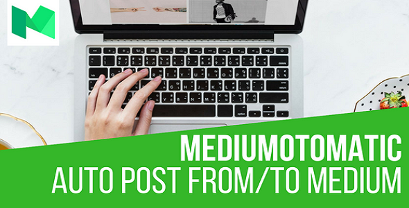 Mediumomatic Automatic Post Generator and Medium Auto Poster Plugin for WordPress - CodeCanyon Item for Sale