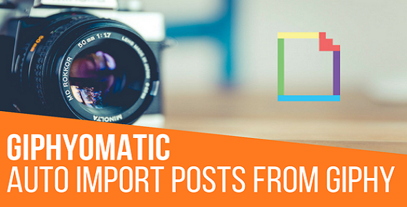 Giphyomatic Automatic Post Generator Plugin for WordPress - CodeCanyon Item for Sale