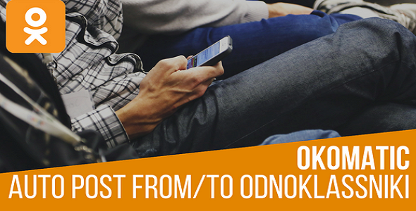 OKomatic Automatic Post Generator and Odnoklassniki Auto Poster Plugin for WordPress - CodeCanyon Item for Sale