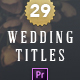 Wedding Titles - Premiere Pro - VideoHive Item for Sale