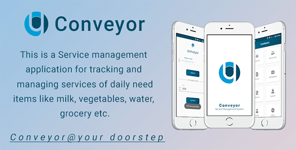 Conveyor - Android  Service Management App            Nulled