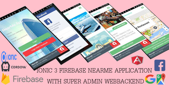 NEARME /Ionic 3 Firebase/ application with Super Admin Webbackend - CodeCanyon Item for Sale