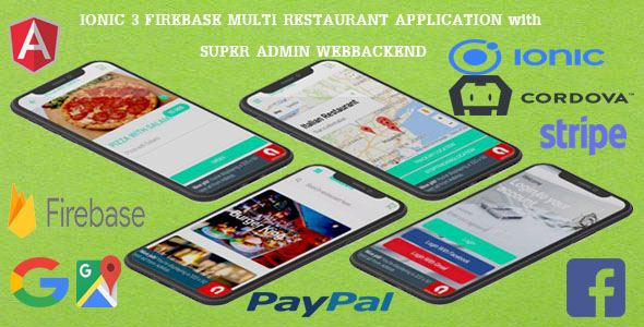 Multi Restaurants IONIC 3 + FIREBASE App / WITH SUPER ADMIN BACKEND/ - CodeCanyon Item for Sale