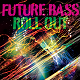 Future Bass Roll Out