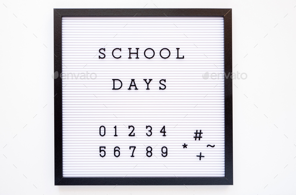 Back to school concept. School days notice on message board - Stock Photo - Images
