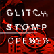 Runner / Glitch Stomp Opener - VideoHive Item for Sale