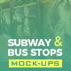 Subway & Bus Stops Mock-Ups Template Pack - GraphicRiver Item for Sale
