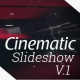 Cinematic Slideshow V.1 - VideoHive Item for Sale
