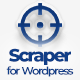 Scraper - Automatic Content Crawler Plugin for WordPress