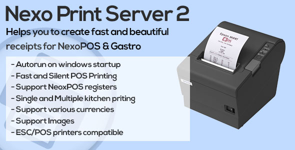 Nexo Print Server - CodeCanyon Item for Sale