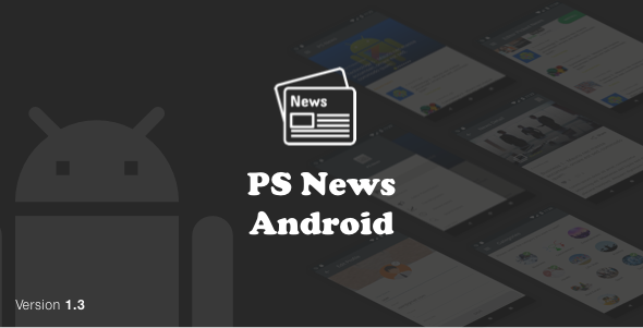 PSNews (Multipurpose Android News Application With Google Material Design) v1.3 - CodeCanyon Item for Sale