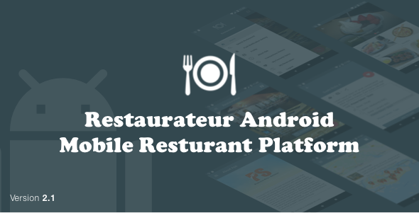 Restaurateur Android (Full Application For Restaurant Platform With Material Design) V2.1 - CodeCanyon Item for Sale