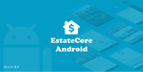EstateCore ( Real Estate Finder :  Housing Agency Android Application With Material Design) V2.1 - CodeCanyon Item for Sale