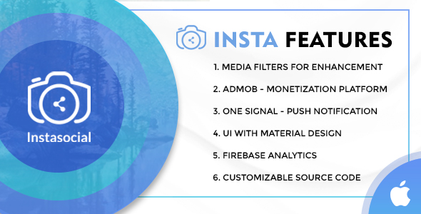Instasocial IOS App - An Instagram like social media app with creative filters and editing tools            Nulled