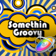 Somethin Groovy - Apple Motion - VideoHive Item for Sale