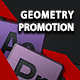 Geometry Promotion. Motion Graphics Templates Library - VideoHive Item for Sale