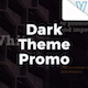 Dark Theme Promo - VideoHive Item for Sale