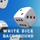 White Dice Background - VideoHive Item for Sale