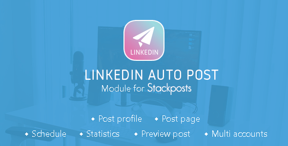 Linkedin Auto Post Module for Stackposts - CodeCanyon Item for Sale