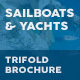 Sailboats and Luxury Yachts Trifold Brochure