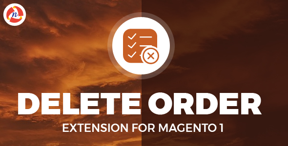 Delete Order Extension For Magento 1            Nulled