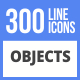 300 Objects Filled Line Icons