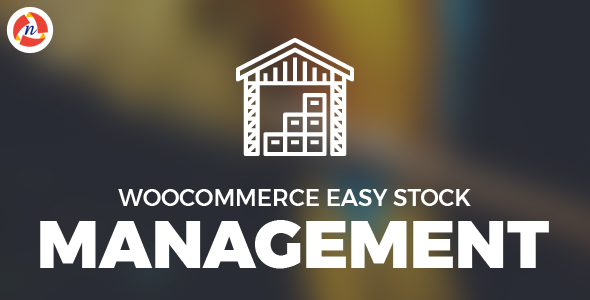 Woocommerce Easy Stock Management            Nulled