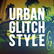 Urban Glitch Style - Promo Intro - VideoHive Item for Sale