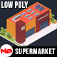 Low Poly Supermarket - 3DOcean Item for Sale