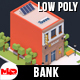 Low Poly Bank - 3DOcean Item for Sale