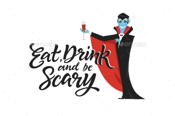 Eat Drink and Be Scary - Modern Vector Poster - Halloween Seasons/Holidays