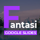 Fantasi Creative Google Slides