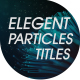 Elegant Particles Titles - VideoHive Item for Sale