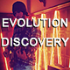 Evolution And Discovery