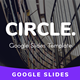 Circle Multipurpose Google Slides Template - GraphicRiver Item for Sale