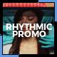 Rhythmic Promo - VideoHive Item for Sale