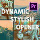 Dynamic Stylish Opener for Premiere Pro - VideoHive Item for Sale