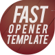 Fast Opener Template 2 - VideoHive Item for Sale