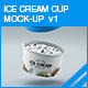 Ice cream Cup Mock-up v1 - GraphicRiver Item for Sale