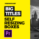 Self-Resizing Big Titles // MOGRT - VideoHive Item for Sale