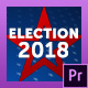 Election Essentials 2018 | Mogrt for Premiere - VideoHive Item for Sale