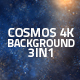 Cosmos Background 4K 3in1 - VideoHive Item for Sale