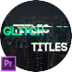 Glitch Titles for Premiere Pro | Essential Graphics - VideoHive Item for Sale