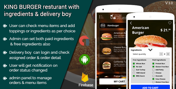 KING BURGER restaurant with Ingredients & delivery boy full android application            Nulled