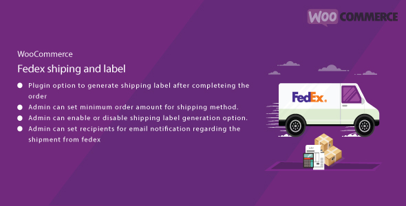 WordPress WooCommerce FedEx Shipping and Label Plugin            Nulled