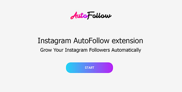 AutoFollow  - Chrome Extension for Instagram            Nulled