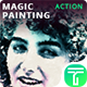 Magic Painting Photoshop Action - GraphicRiver Item for Sale